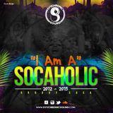SYYCHRONIC SOUND – I AM A SOCAHOLIC