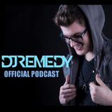DJ Remedy Official Podcast - Episode 29