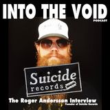 Into The Void - Suicide Records: The Roger Andersson Interview