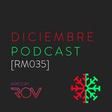 Diciembre Podcast [RM035]