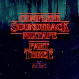 Stranger Songs: PART 3 (STRANGER THINGS complete soundtrack mixtape) [Season 1 Episodes 6-8]