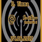 Timma - Live at FreakShow Broadcast Vol. 11 (24.06.2017 @ Mixlr)