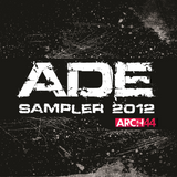 Arch44 Music ADE Sampler 2012 (Preview)