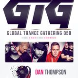 Dan Thompson - Global Trance Gathering 050