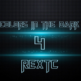 Colors In The Dark 4 - REXTC
