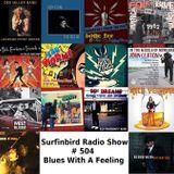 SURFINBIRD RADIO SHOW # 504 BLUES WITH A FEELING