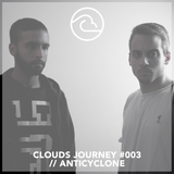 Clouds Journey #003 ~ Anticyclone