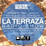 Vin Vega - La Terraza Radio Show (05.04.2013)