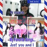 Cecil's Favorite Songs ...Just You and I