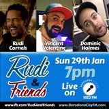 Rudi & Friends feat Vincent Valentine and Dominic S. Holmes