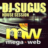 DJ SUGUS @ MEGAWEB HOUSE SESSION 2016