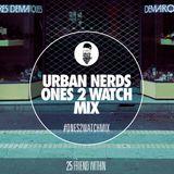 Friend Within - Urban Nerds #Ones2Watch Mix
