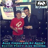 Alex Ferrer b2b DJ AddikT - Easter Party @ Club Berlin (Live Session)