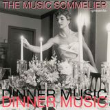 """THE MUSIC SOMMELIER -presents- """"DINNER MUSIC"""" A sophisticated catered affair."""