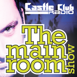 DJ Jason Feist - The Main Room Show Episode 4 - Live on www.thecastleclub.com