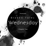 Wednesday - Broken Tales #2 (promo mix)