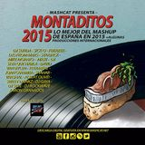 Montaditos 2015 (Continuous Mix) Best mashups from Spain