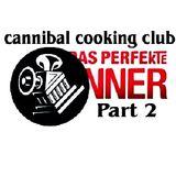 Cannibal Cooking Club (Live PA) @ Das Perfekte Dinner Part 2 - Treibhaus Gaggenau - 18.06.2011