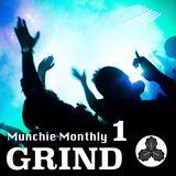 Munchie Monthly #1 - GRIND - Amizu