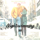 Nightswimming 33 – Bob Dylan – The Freewheelin' Bob Dylan