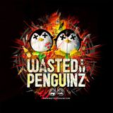 Wasted Penguinz Mix