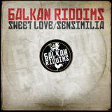 Balkan Riddims - Sweet love-Sensimilia