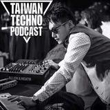 Taiwan Techno Podcast @ 117 - Dj KJK  22-11-2017
