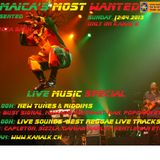 Jamaica's Most Wanted - April 2013 - Live Special Part II