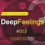 Mihai Cojanu - Episode #035 - Deep Feelings 3