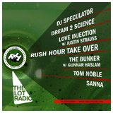 Rush Hour Take Over Part 2 @ The Lot Radio 09-29-2017