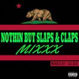 DJ Gio - Nothin But Slaps & Claps Mixxx