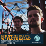 Point of Flute w/ Flute Salad 30th January 2018