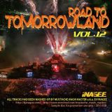 Road To Tomorrowland Vol.12 -Mashup Works by Mustache Mash Master-