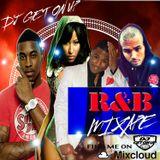 DJ GET ON UP R&B MIXTAPE VOL 1