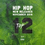 JVP's TOP 12 - NOV HIP HOP NEW RELEASES MIX