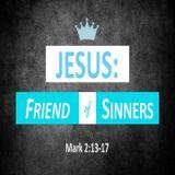 Jesus Friends of Sinners