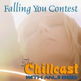Chillcast #287: Falling You Contest