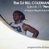 DJ Bill Coleman - Never Enough: A Peace Bisquit Autumn Up! Party Mix