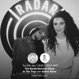 The Sarah Harrison Show w/ Salma Slims - 9th January 2018