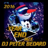 2016 YEAR END MIX - DJ PETER BEDARD