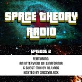 Space Theory Radio Episode 2