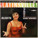 Olguita - !Latinsville! [FULL ALBUM] (World-Pacific WP-1801) 1962
