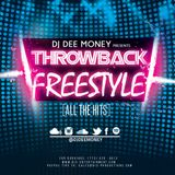 DJ Dee Money Throwback Freestyle Mix