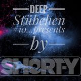 Deep Stübchen #10 2018 presents by Short-Y