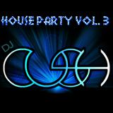 House Party Vol. 3 DJ Cush