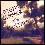 DJGirl - Summer 2012 mixtape
