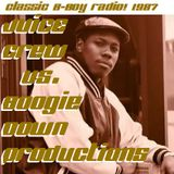 Juice Crew on WNYU 89.1 FM vs. Boogie Down Productions on WBAU 90.3 FM:  MC Shan, Scott La Rock 1987