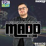 5 O'CLOCK RUSH HOUR MIX 93.1FM/ SATURDAY NIGHT STREET HEAT MIX 103.9FM