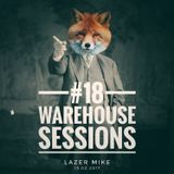 Warehouse Sessions #18: Lazer Mike