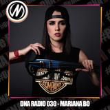 DNA RADIO 030 - DJS Y SUS PROYECTOS ALTERNOS, ENTREVISTA MARIANA BO Y FESTIVALES (BPMX & HELLOW F)